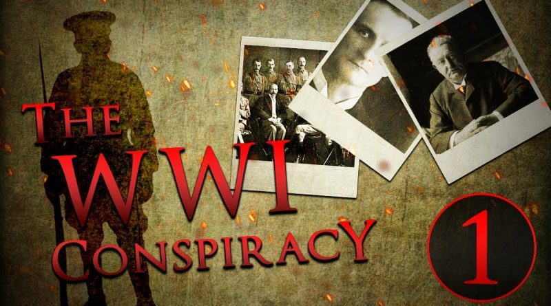 The WWI Conspiracy