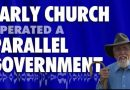 Early Church Operated a Parallel Government
