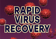 RAPID VIRUS RECOVERY by Thomas E. Levy, MD, JD